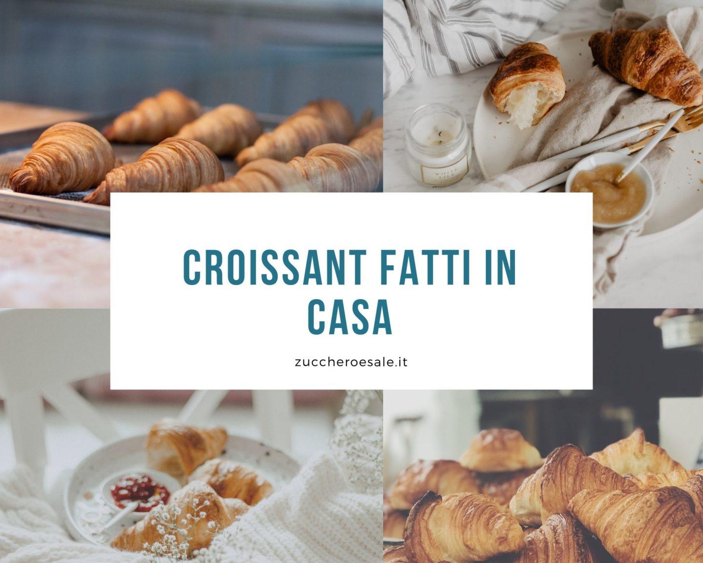 come fare croissant fatti in casa